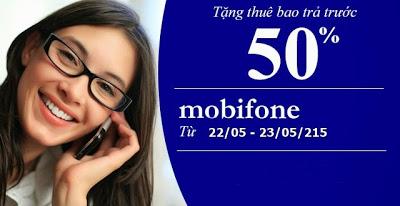 Mobifone khuyến mãi 50% giá trị thẻ nạp ngày 22,23/05/2015